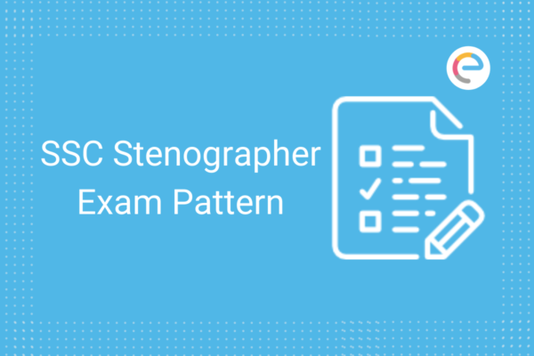 SSC Stenographer Exam Pattern