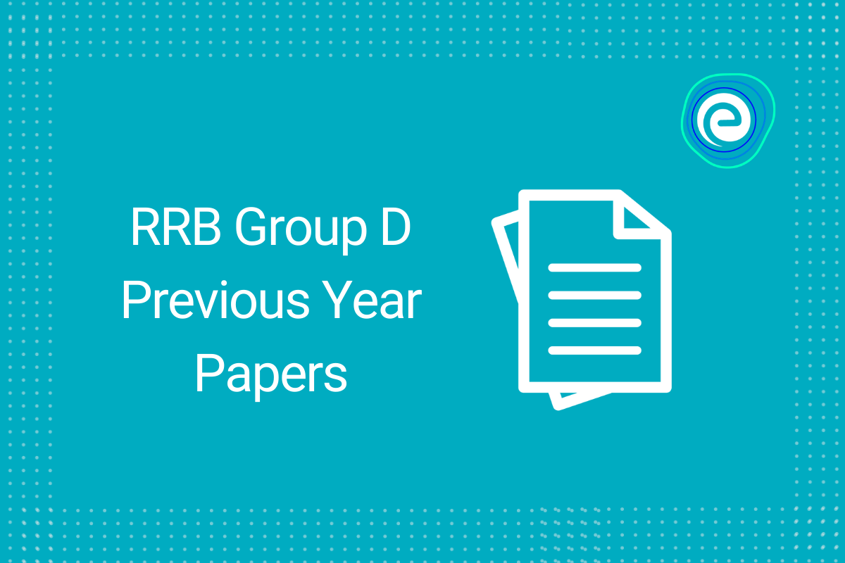 RRB Group D Previous Year Papers