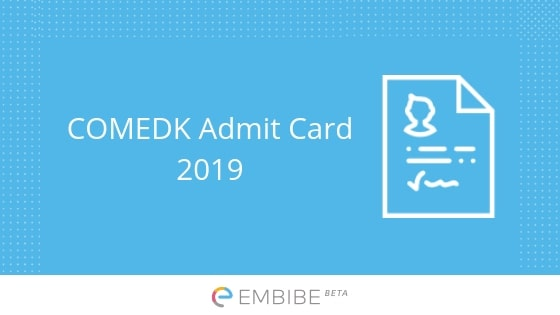 COMEDK Admit Card 2019: How To Download COMEDK Hall Ticket 2019