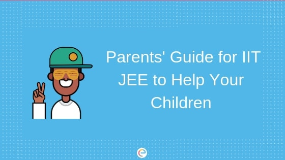 Parents' Guide For IIT JEE