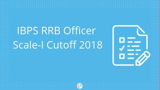 IBPS RRB Officer Scale 1 Cutoff