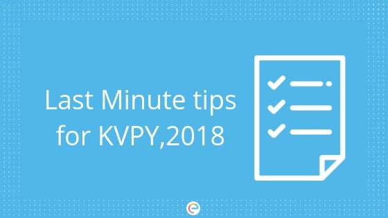 Last Minute Tips For KVPY