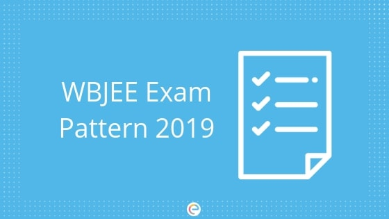 WBJEE Exam Pattern 2019