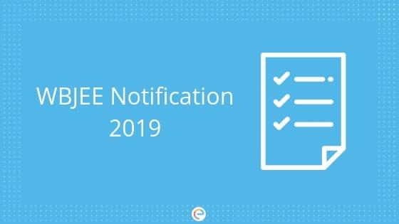 WBJEE Notification 2019