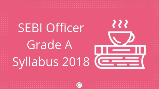 sebi officer grade a syllabus 2018