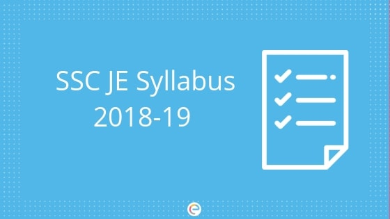 SSC JE Syllabus PDF 2019 : Check SSC Junior Engineer Paper 1