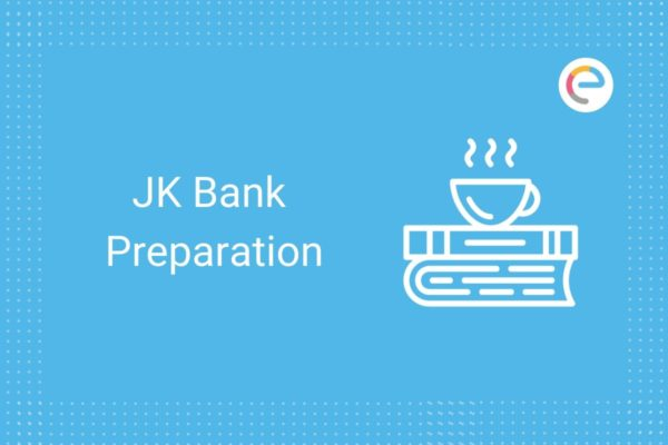 JK Bank Preparation