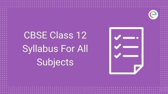 CBSE Class 12 Syllabus
