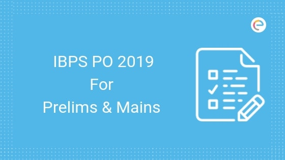 IBPS PO Result For Mains 2019 Declared @ ibps.in |  Check IBPS PO Merit List/ Scorecard Here