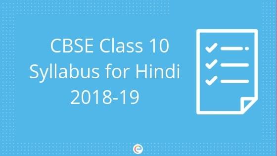 CBSE Class 10 Syllabus For Hindi 2018-19 | Detailed Syllabus For
