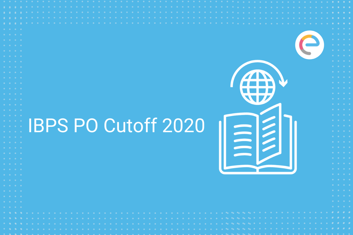 IBPS PO Cutoff 2020