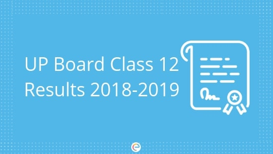 UP Board Class 12 Result Released – Check UP Board 2019