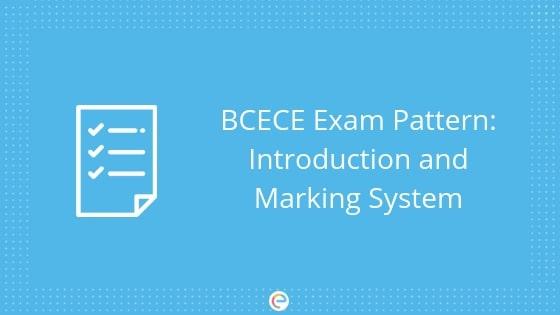 BCECE Exam Pattern