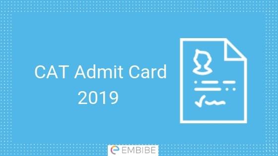 CAT Admit Card 2019