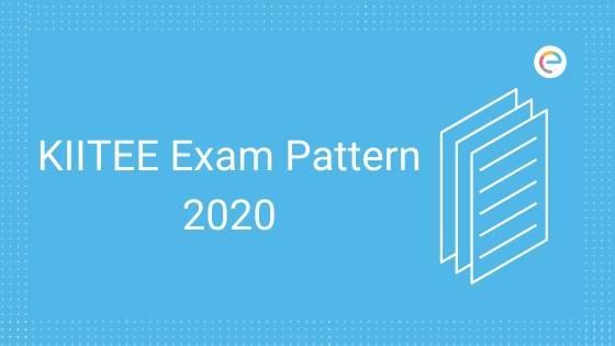KIITEE Exam Pattern 2020