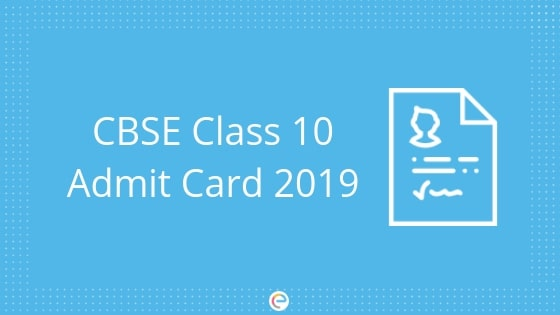 CBSE Class 10 Admit Card | How to download and Details Mentioned on the Admit Card
