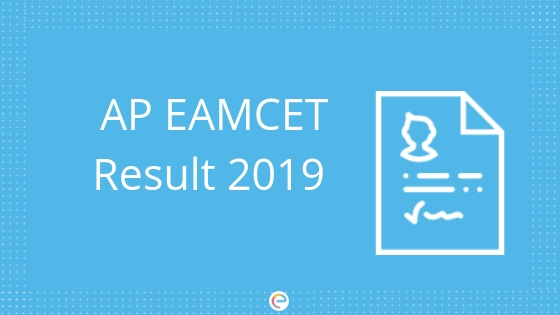 AP EAMCET Result 2019 Released @sche.ap.gov.in |[Direct Link] Check AP EAMCET 2019 Result, Rank Card, Counselling Here