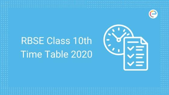 rbse class 10 time table 2020 embibe