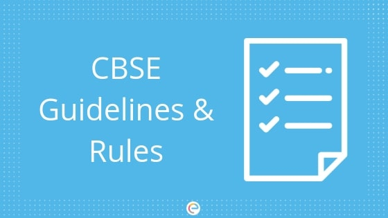 CBSE GUIDELINES & RULES