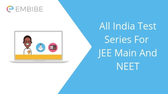 All India Test Series For JEE Main And NEET