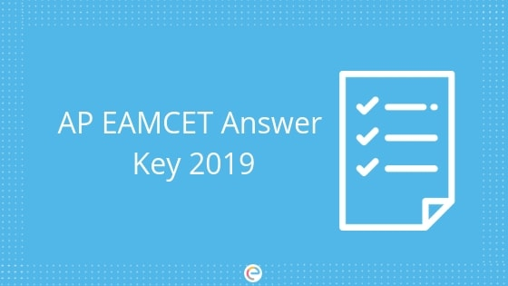AP EAMCET Answer Key 2019 (Released) |Download Preliminary AP EAMCET