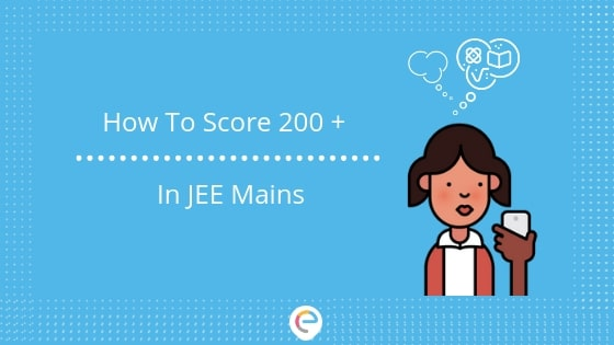 how to score 200 in jee mains