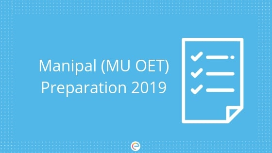 MU OET Preparation Tips 2019: How To Prepare For Manipal (MU