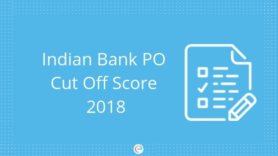 Indian Bank PO Cut Off Score