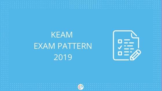 KEAM EXAM PATTERN- EMBIBE