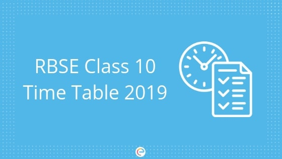 RBSE Class 10 Time Table 2019: How To Download Rajasthan Board Class 10 Timetable
