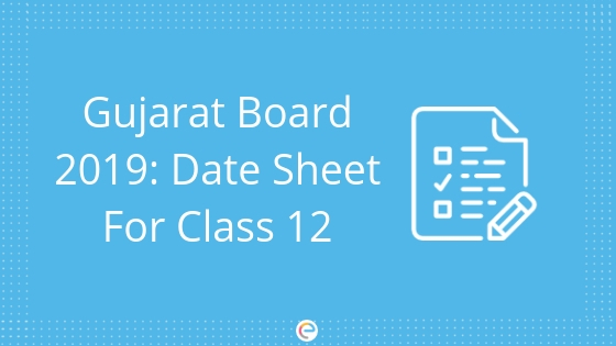 Gujarat State Board Date Sheet For Class 12