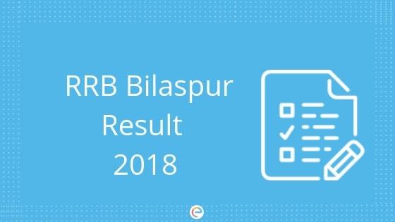 RRB Bilaspur Result