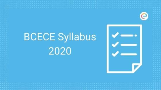BCECE Syllabus 2020