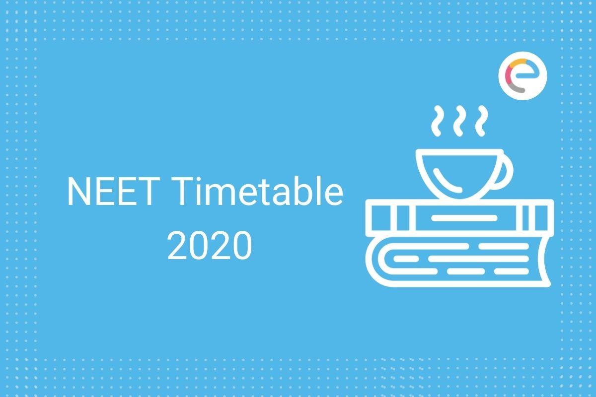 NEET Timetable