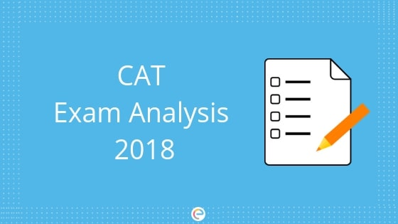 CAT Exam Analysis 2018: Detailed Section-wise Analysis For Slot 1 & Slot 2 Of CAT 2018