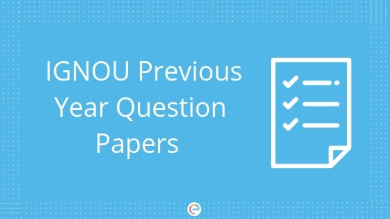 IGNOU Question Papers: Download IGNOU Previous Year Question