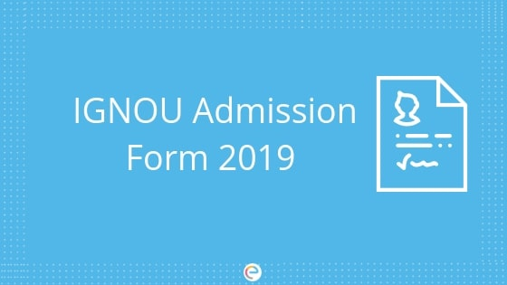 IGNOU Admission 2019: Check Out The Detailed IGNOU Admission Procedure Here