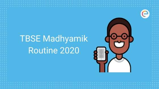 TBSE Madhyamik Routine 2020 PDF | Check Tripura Board TBSE Class 10 Routine/ Time Table