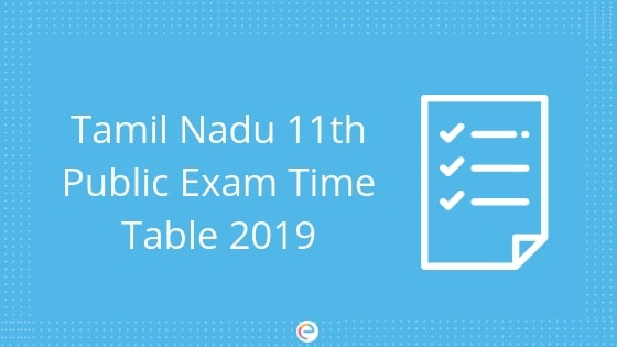 Tamil Nadu 11th Public Exam Time Table