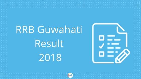 RRB Guwahati Result