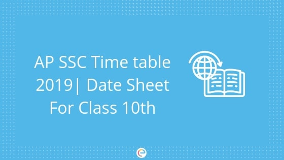 Ap Ssc Time Table 2019 Download Date Sheet For Ap Class 10th Exam