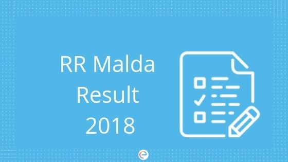 RRB Malda Result