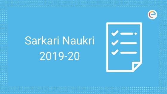 Sarkari Naukri 2019-20: सरकारी नौकरी  Government Jobs In Indian Army, SSC, RRB, Banking, Insurance & Defense