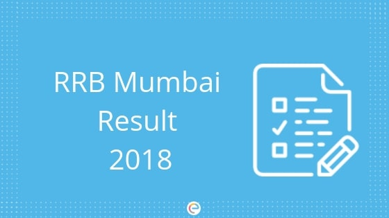 RRB Mumbai Result 2018 For Group D & ALP: Check Your Result @ rrbmumbai.gov.in