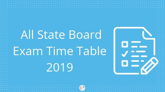 Class 12 And Class 10 Date Sheet 2019: Check All State Board Exam Time Tables Here