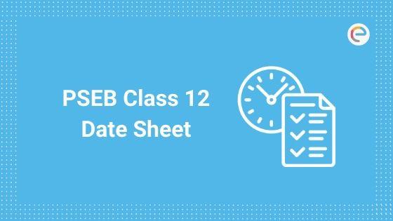 PSEB Class 12 Date Sheet
