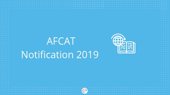 AFCAT Notification 2019-Embibe