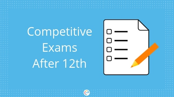 Competitive exams after 12th -Embibe