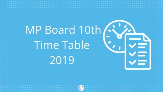 MP Board 10th Time Table 2019: Check Madhya Pradesh Board