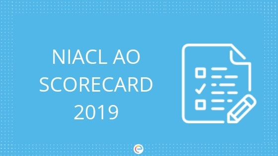 NIACL AO Result 2019: Download Your NIACL Administrative Officer Scorecard @ newindia.co.in